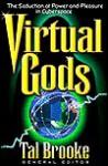 Virtual Gods - Tal Brooke