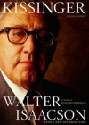 Kissinger: A Biography - To Be Announced, Walter Isaacson