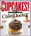 Cupcakes: From the Cake Mix Doctor - Anne Byrn, Susan Goldman