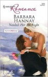 Needed: Her Mr. Right - Barbara Hannay