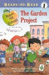 The Garden Project - Margaret McNamara, Mike Gordon