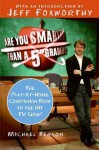 Are You Smarter Than a Fifth Grader?: The Play-at-Home Companion Book to the Hit TV Show! - Michael Benson