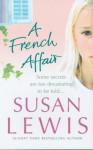 French Affair, A - Susan Lewis