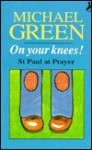 On Your Knees - Michael Green