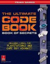 Ultimate Code Book: Even Bigger, Better, Faster, Stronger: Prima's Official Strategy Guide - Michael Knight