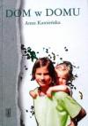 Dom w domu: pamiętnik dziesięciolatki - Anna Kamieńska