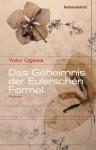 Das Geheimnis der Eulerschen Formel: Roman (German Edition) - Yōko Ogawa, Sabine Mangold