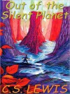 Out of the Silent Planet: Cosmic Trilogy, Book 1 (MP3 Book) - C.S. Lewis, Geoffrey Howard