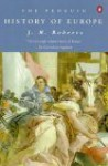 The Penguin History of Europe - J.M. Roberts