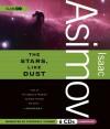 The Stars, Like Dust - Isaac Asimov, Stephen R. Thorne