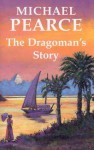 The Dragoman's Story - Michael Pearce