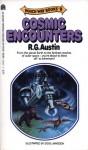 Cosmic Encounters - R.G. Austin