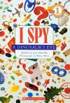 I Spy A Dinosaur's Eye (Turtleback School & Library Binding Edition) - Jean Marzollo, Walter Wick