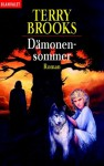 Dämonensommer. - Terry Brooks