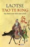 Tao te king: Das Buch vom Sinn und Leben (German Edition) - Laotse, Richard Wilhelm