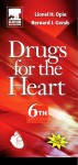 Drugs For The Heart - Lionel H. Opie, Bernard J. Gersh