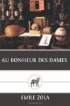 Au Bonheur des Dames - Emile Zola