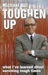 Toughen Up - Michael Hill