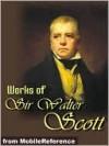 Works of Sir Walter Scott - Walter Scott