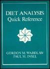 Diet Analysis: Quick Reference - Gordon M. Wardlaw, Paul M. Insel