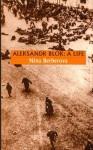 Aleksandr Blok: A Life - Nina Berberova