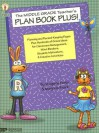 The Middle Grade Teacher's Plan Book Plus!: Planning and Record-Keeping Pages Plus Hundreds of Great Ideas for Classroom Management, Mind-Benders, Student Motivators, and Creative Activities - Imogene Forte, Marjorie Frank