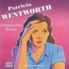 Lonesome Road - Patricia Wentworth