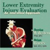 Lower Extremity Injury Evaluation: An Interactive Approach - Denise Wiksten, Brian M. Barry