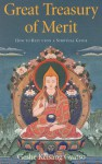 Great Treasury of Merit: How to Rely Upon a Spiritual Guide - Kelsang Gyatso