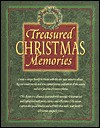 Treasured Christmas Memories: 10 Years of Family Celebrations - Emilie Barnes