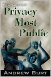 Privacy Most Public - Andrew Burt