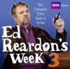 Ed Reardon's Week: Series 3 - Christopher Douglas