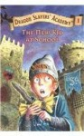 The New Kid at School (Dragon Slayers' Academy (Pb)) - Kate McMullan, Bill Basso