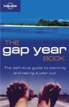 Lonely Planet Gap Year Book - Lonely Planet, Joe Bindloss, Joseph Bindloss