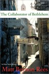 Collaborator of Bethlehem - Matt Rees