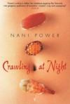 Crawling At Night - Nani Power