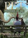 """Pet Whisperer...er...rrr: Book 1 of the """"Animals Talk Back"""" Serial - Carolyn McCray, Ben Hopkin"""
