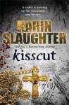 Kisscut (Grant County #2) - Karin Slaughter