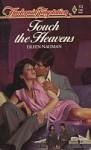 Touch the Heavens - Eileen Nauman, Lindsay McKenna