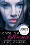 Once in a Full Moon with Bonus Material - Ellen Schreiber