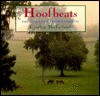 Hoofbeats: the story of a thoroughbred - Cynthia McFarland