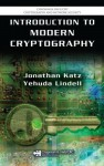Introduction to Modern Cryptography: Principles and Protocols (Chapman & Hall/CRC Cryptography and Network Security Series) - Jonathan Katz, Yehuda Lindell