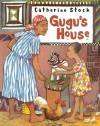 Gugu's House - Catherine Stock