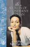 Six Secrets of a Confident Woman - Karen Lee-Thorp, Nancy Sebastian Meyer