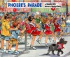 Phoebe's Parade - Claudia Mills, C.S. Ewing