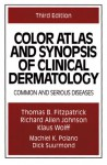 Color Atlas and Synopsis of Clinical Dermatology - Richard Allen Johnson, Klaus Wolff