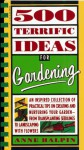 500 Terrific Ideas for Gardening - Anne Halpin