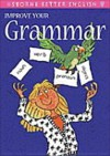 Improve Your Grammar (Better English Series) - Rachel Bladon, Nicole Irving, Kevin Faerber, Victoria Parker