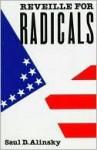 Reveille for Radicals - Saul D. Alinsky