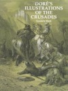 Dore's Illustrations of the Crusades (Dover Pictorial Archives) - Gustave Doré
